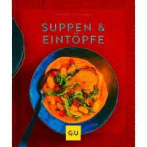 Gräfe und Unzer Buch: Suppen & Eintöpfe Küchenratgeber